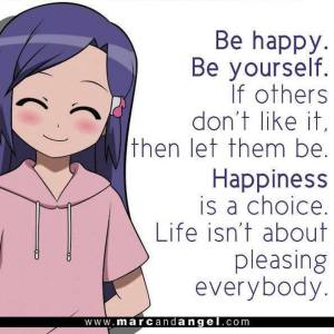 be happy be yourself